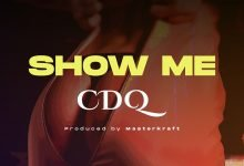 Photo of CDQ – Show Me (prod. Masterkraft)