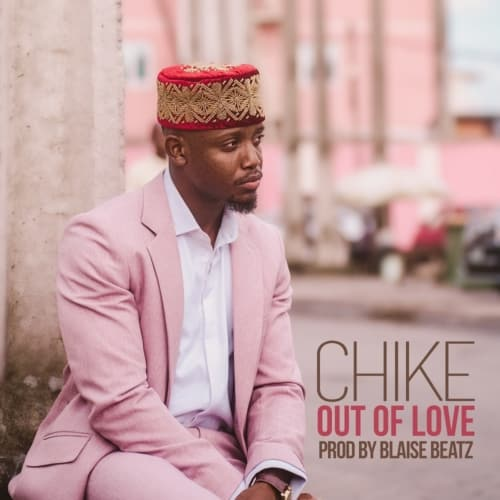 Chike Out of Love mp3 image