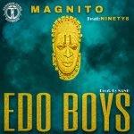 Magnito EDO BOYS ft Ninety6 artcover
