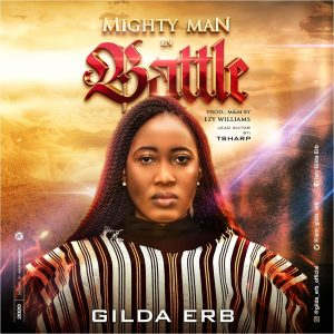 Gilda Erb Mighty Man In Battle 9jaflaver.com 300x300 1