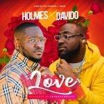 Holmes Ft Davido Love Naijaremix