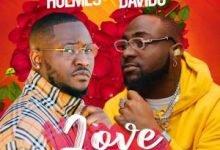 Photo of Holmes – Love Ft. Davido (Lyrics)