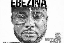 Photo of Tim Godfrey – Ebezina (Lyrics)
