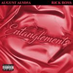 August Alsina Rick Ross Entanglements