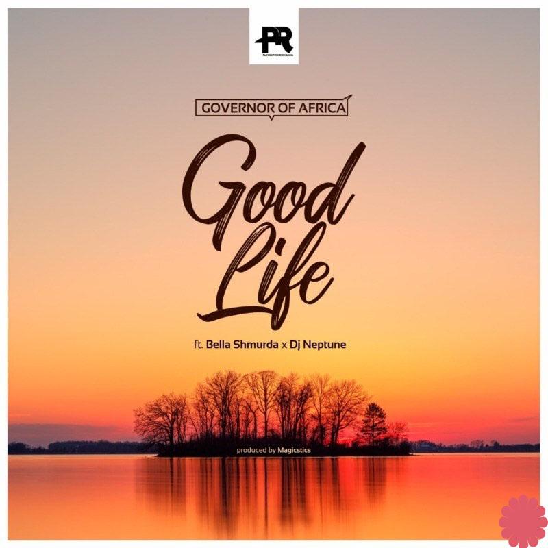 Governor Of Africa Good Life artwork