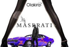 Photo of Olakira – In My Maserati