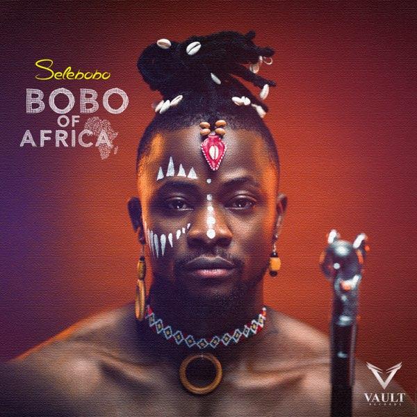 Selebobo Bobo Of Africa EP 1