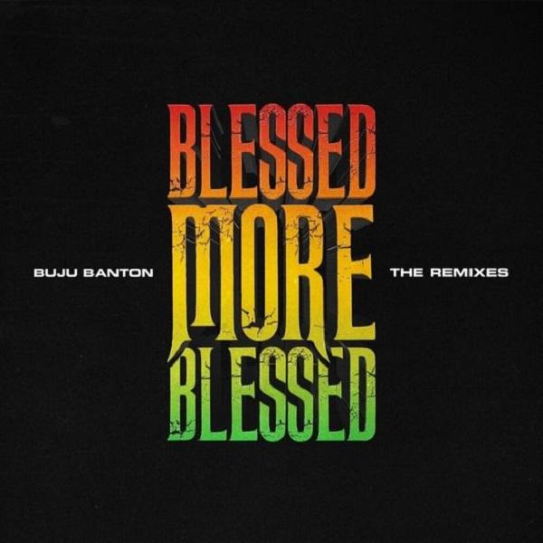 Buju Banton Blessed Remix