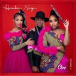 Cici Hamba Naye ft. Mafikizolo