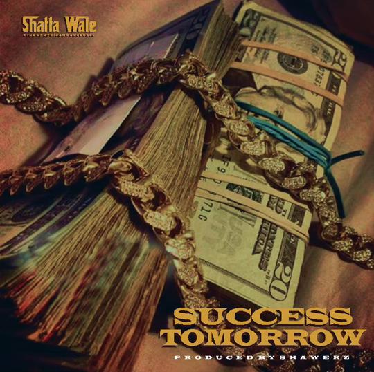 Shatta Wale Tomorrow Success