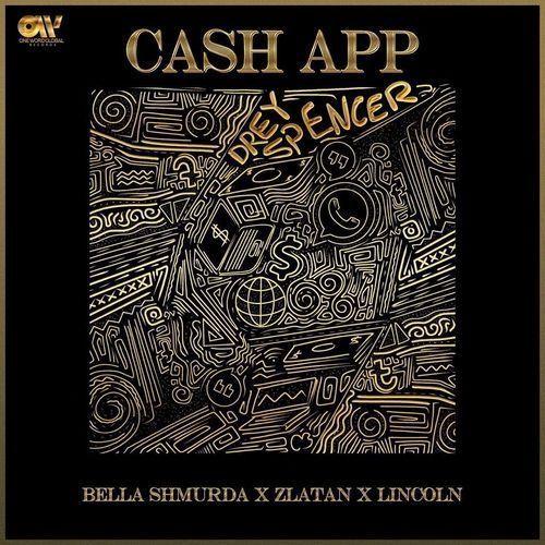 bella shmurda ft zlatan – cashapp