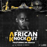 M.I Abaga – African Knockout Prod. by Chopstix
