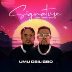 Umu Obiligbo Signature Ife Chukwu Kwulu Album