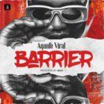 Ayanfe Viral – Barrier