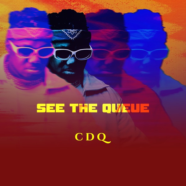 CDQ See the Queue EP 1