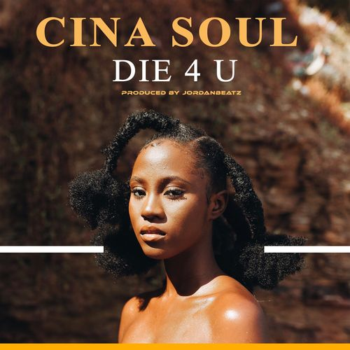 Cina Soul – Die For You 1
