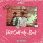 JoeBoy Ft Mayorkun Dont Call Me Back 2
