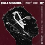 Bella Shmurda Only You Artwork 768x768 1 1