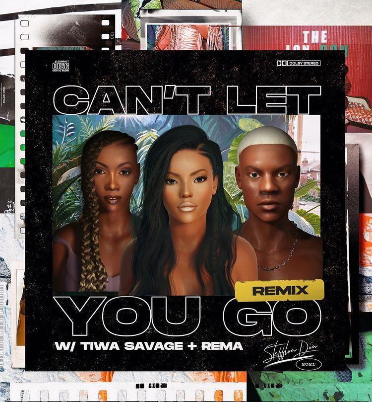 Stefflon Don Ft. Rema Tiwa Savage – Cant Let You Go Remix 1