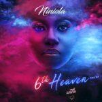 download full ep niniola – 6th heavenNAIJACHOICEcomng