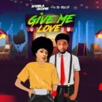 Angela Okorie Give Me Love Ft B Red 1