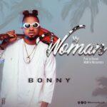 Bonny – My Woman