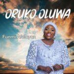 Full Album Funmi Afolayan – Oruko Oluwa EP