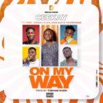 Ceekay – On My Way
