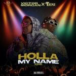 Holla My Name Remix