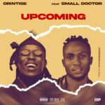 Orintise ft small doctor
