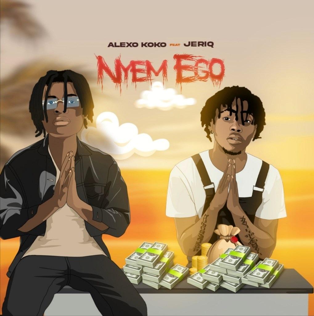 Alexo Koko ft Jeriq – Nyem Ego Download 1