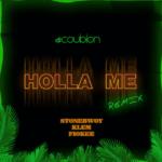 DJ Coublon Holla Me Remix