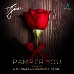 Djinee – Pamper You Remix Ft. M.I Abaga Immaculate Dache