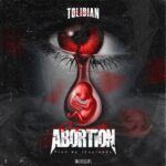 Tolibian – Abortion