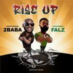 2Baba ft Falz Rise Up