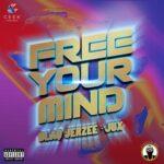 Blaq Jerzee Jux Free Your Mind