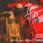 WANI ft Buju Times Two X2