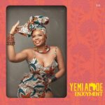 Yemi Alade Enjoyment 1