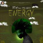 dew energy ft seyi vibez