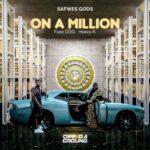 Safwes God ft Fuse ODG Heavy K On A Million www dcleakers com mp3 image