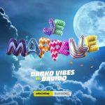 DarkoVibes Ft. Davido – Je Mapelle