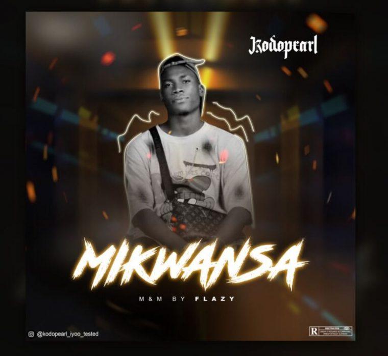 Kodopearl – Mikwansa