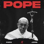 Pope Ft. Jeriq – Pope