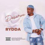 Rydda – Deserve