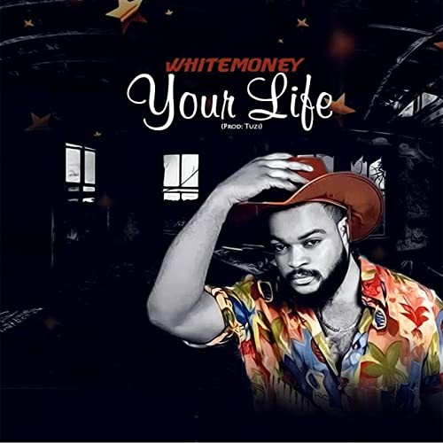 White Money – Your Life mp3 download 1