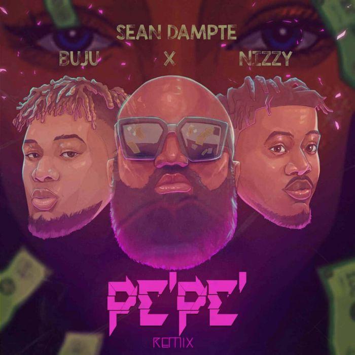 Sean Dampte Ft. Buju Nizzy Pepe Remix